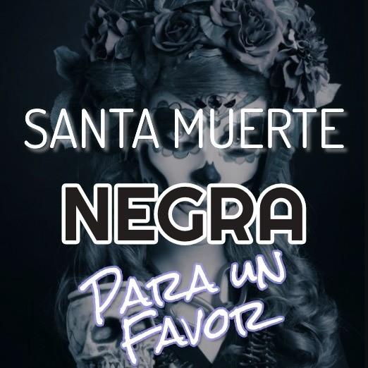 Oracion a la Santa Muerte negra para pedirle un favor cualquiera